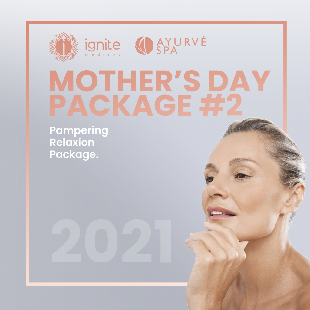 Mother's Day 2021 Packages Available Now, Ignite Medispa Wollongong